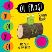 Oi Frog! Sound Book (Oi Frog and Friends) [Board book]