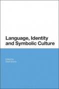 Language, Identity and Symbolic Culture
