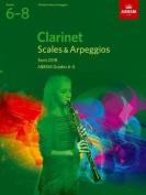 Clarinet Scales & Arpeggios, ABRSM Grades 6-8