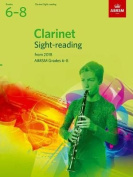 Clarinet Sight-Reading Tests, ABRSM Grades 6-8