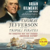 Thomas Jefferson And The Tripoli Pirates [Audio]