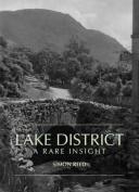 The Lake District - A Rare Insight