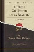 Theorie Genetique de la Realite [FRE]