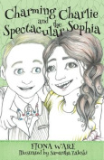 Charming Charlie and the Spectacular Sophia