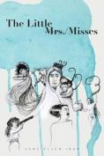 The Little Mrs./Misses
