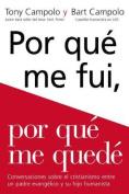 Porqu' Me Fui, Porqu' Me Qued' [Spanish]