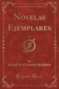 Novelas Ejemplares, Vol. 2  [Spanish]
