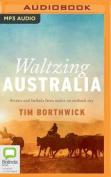 Waltzing Australia [Audio]