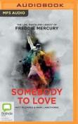 Somebody to Love [Audio]