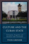 Culture and the Cuban State