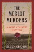 The Merlot Murders (Wine Country Mysteries