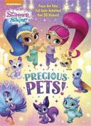 Precious Pets!