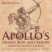 Apollo's Deadly Bow and Arrow - Greek Mythology for Kids - Children's Greek & Roman Books