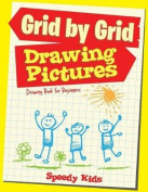 Drawing Pictures Grid by Grid
