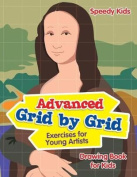 Advanced Grid by Grid Exercises for Young Artists