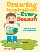 Drawing Inspirations from Every Season