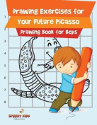 Drawing Exercises for Your Future Picasso