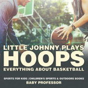 Little Johnny Plays Hoops