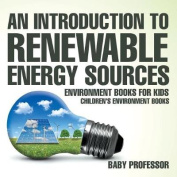 An Introduction to Renewable Energy Sources