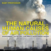 The Natural vs. Human Causes of Air Pollution