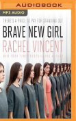 Brave New Girl [Audio]
