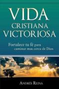 Vida Cristiana Victoriosa [Spanish]