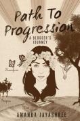 Path to Progression