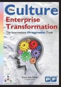 The Culture of Enterprise Transformation
