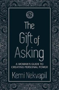 The Gift of Asking