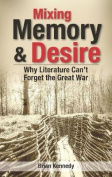Mixing Memory & Desire