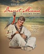 Dearest Minnie, a Sailor's Story