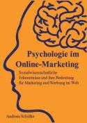 Psychologie Im Online-Marketing [GER]