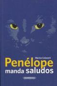 Penelope Manda Saludos [Spanish]
