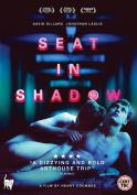 Seat in Shadow [Region 2]