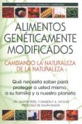 Alimentos Geneticamente Modificados [Spanish]