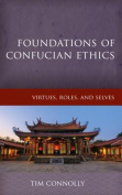 Foundations of Confucian Ethics