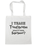 HippoWarehouse I Teach Transfiguration, What's Your Superpower. Tote Shopping Gym Beach Bag 42cm x38cm, 10 litres
