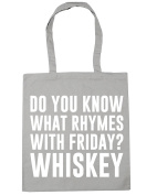 HippoWarehouse Do You Know What Rhymes with Friday. Whiskey Tote Shopping Gym Beach Bag 42cm x38cm, 10 litres