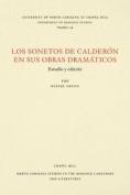 Los Sonetos de Calderon en sus obras dramaticos [Spanish]