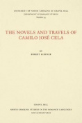 The Novels and Travels of Camilo JosA (c) Cela