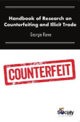 Handbook of Research on Counterfeiting & Illicit Trade