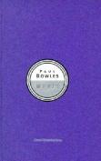 Paul Bowles: Music