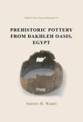 Prehistoric Pottery from Dakhleh Oasis, Egypt