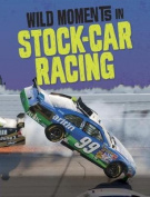 Wild Moments of Sports Car Racing (Edge Books