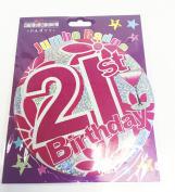 Age 21 Big Birthday Badge Pink Ladies Girl Jumbo Badge