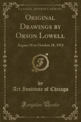 Original Drawings by Orson Lowell