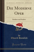 Die Moderne Oper [GER]