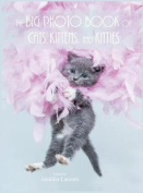 The Big Photo Book of Cats, Kittens, and Kitties (Hardcover)