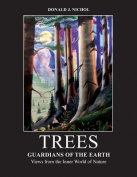 Trees: Guardians of the Earth
