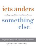 Iets Anders - Something Else